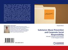 Buchcover von Substance Abuse Prevention and Corporate Social Responsibility