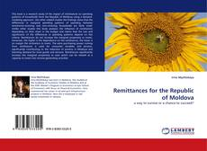 Bookcover of Remittances for the Republic of Moldova