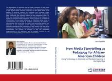 Borítókép a  New Media Storytelling as Pedagogy for African-American Children - hoz