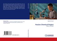 Bookcover of Passive Chemical Project