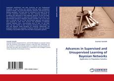 Bookcover of Advances in Supervised and Unsupervised Learning of Bayesian Networks