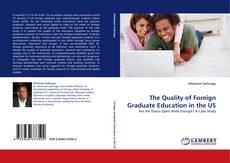 Capa do livro de The Quality of Foreign Graduate Education in the US