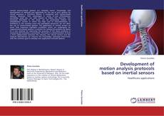 Portada del libro de Development of motion analysis protocols based on inertial sensors