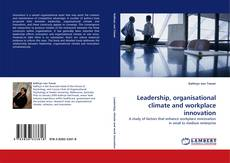 Buchcover von Leadership, organisational climate and workplace innovation