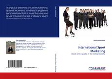 Bookcover of International Sport Marketing