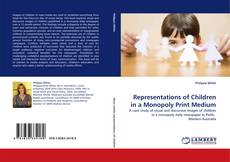 Bookcover of Representations of Children in a Monopoly Print Medium