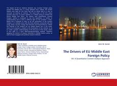 Bookcover of The Drivers of EU Middle East Foreign Policy
