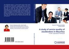 Portada del libro de A study of service quality of stockbrokers in Mauritius
