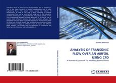 Bookcover of ANALYSIS OF TRANSONIC FLOW OVER AN AIRFOIL USING CFD