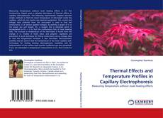 Copertina di Thermal Effects and Temperature Profiles in Capillary Electrophoresis