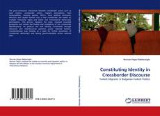 Bookcover of Constituting Identity in Crossborder Discourse