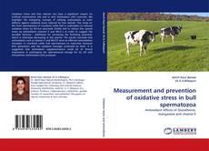 Capa do livro de Measurement and prevention of oxidative stress in bull spermatozoa