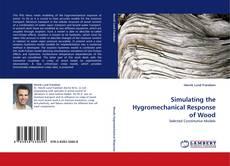 Capa do livro de Simulating the Hygromechanical Response of Wood