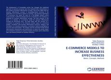 Bookcover of E-COMMERCE MODELS TO INCREASE BUSINESS EFFECTIVENESS