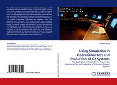 Capa do livro de Using Simulation in Operational Test and Evaluation of C2 Systems