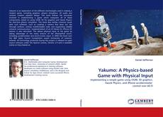 Buchcover von Yakumo: A Physics-based Game with Physical Input
