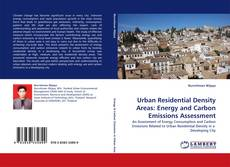 Portada del libro de Urban Residential Density Areas: Energy and Carbon Emissions Assessment