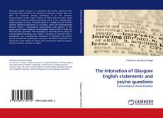 Capa do livro de The intonation of Glasgow English statements and yes/no questions