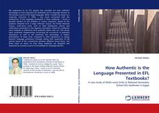 Bookcover of How Authentic is the Language Presented in EFL Textbooks?
