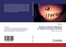 Bookcover of Doctoral Theses Collection in Indian University Libraries