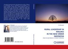 Capa do livro de RURAL LEADERSHIP IN MALUKU IN THE NEW ORDER INDONESIA