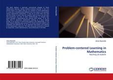 Capa do livro de Problem-centered Learning in Mathematics