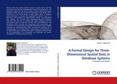 A Formal Design for Three-Dimensional Spatial Data in Database Systems的封面
