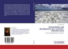 Обложка Vulnerability and development of a tsunami-affected coast