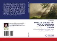 Bookcover of ETHNIC INTERACTION: THE CASE OF OROMO AND AMHARA IN WESTERN ETHIOPIA