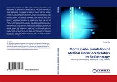 Monte Carlo Simulation of Medical Linear Accelerators in Radiotherapy的封面