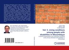 Portada del libro de Vol. 5. Living conditions among people with disabilities in Mozambique