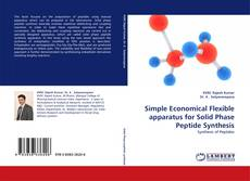 Portada del libro de Simple Economical Flexible apparatus for Solid Phase Peptide Synthesis