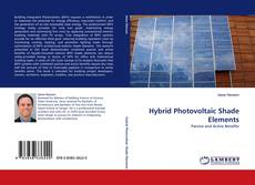 Bookcover of Hybrid Photovoltaic Shade Elements