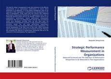 Bookcover of Strategic Performance Measurement in Organizations