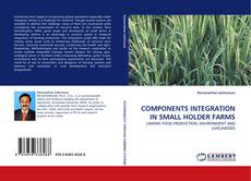 Bookcover of COMPONENTS INTEGRATION IN SMALL HOLDER FARMS
