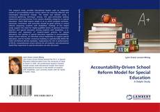 Couverture de Accountability-Driven School Reform Model for Special Education