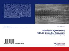 Обложка Methods of Synthesizing TiC0.67 Crystalline Precursors