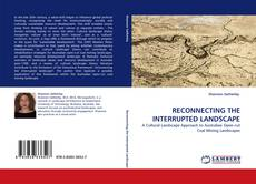 Bookcover of RECONNECTING THE INTERRUPTED LANDSCAPE