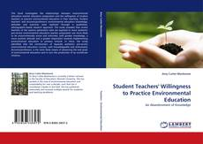 Bookcover of Student Teachers' Willingness to Practice Environmental Education