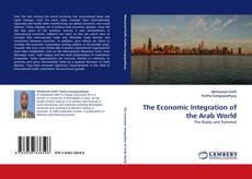 Обложка The Economic Integration of the Arab World