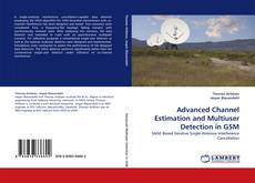 Bookcover of Advanced Channel Estimation and Multiuser Detection in GSM