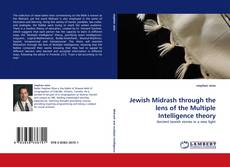 Bookcover of Jewish Midrash through the lens of the Multiple Intelligence theory