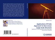 Bookcover of Applications Of Halo Approach To Non-Linear Large Scale Structure