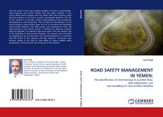 Copertina di ROAD SAFETY MANAGEMENT IN YEMEN: