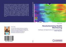 Bookcover of Revolutionizing Health Monitoring
