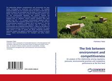 Bookcover of The link between environment and competitiveness