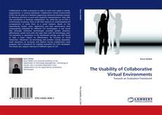 The Usability of Collaborative Virtual Environments kitap kapağı