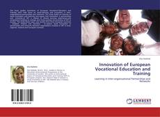 Bookcover of Innovation of European Vocational Education and Training