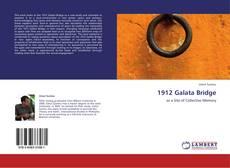 Bookcover of 1912 Galata Bridge
