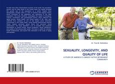 Bookcover of SEXUALITY, LONGEVITY, AND QUALITY OF LIFE